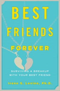 Best Friends Forever by Irene S. Levine, PhD cover