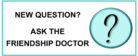 Ask the Friendship Doctor