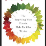 Friendship by the Book: An interview with Carlin Flora, author of Friendfluence & a GIVEAWAY