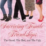 Friendship by the Book: Surviving Female Friendships