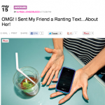 In the Media: OMG, I sent my friend a ranting text