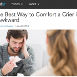 In the Media – The Best Way to Comfort a Crier (Greatist)
