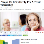 In the Media – 4 Ways to Fix a Toxic Friendship (Huffington Post)