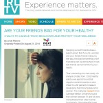 In the Media – Are your friends bad for your health? (RLTV)
