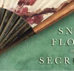 Friendship by the Book: Snow Flower and the Secret Fan