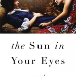 Friendship by the Book – The Sun in Your Eyes