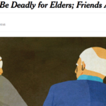 On the strengths (and importance) of elder friendships: In the New York Times