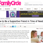 In the Media – How to Be a Supportive Friend in Time of Need (Family Circle)