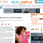 In the Media – 7 Signs you are in a toxic friendship (Real Simple)