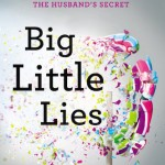 Friendship by the Book: Big Little Lies by Lianne Moriarity